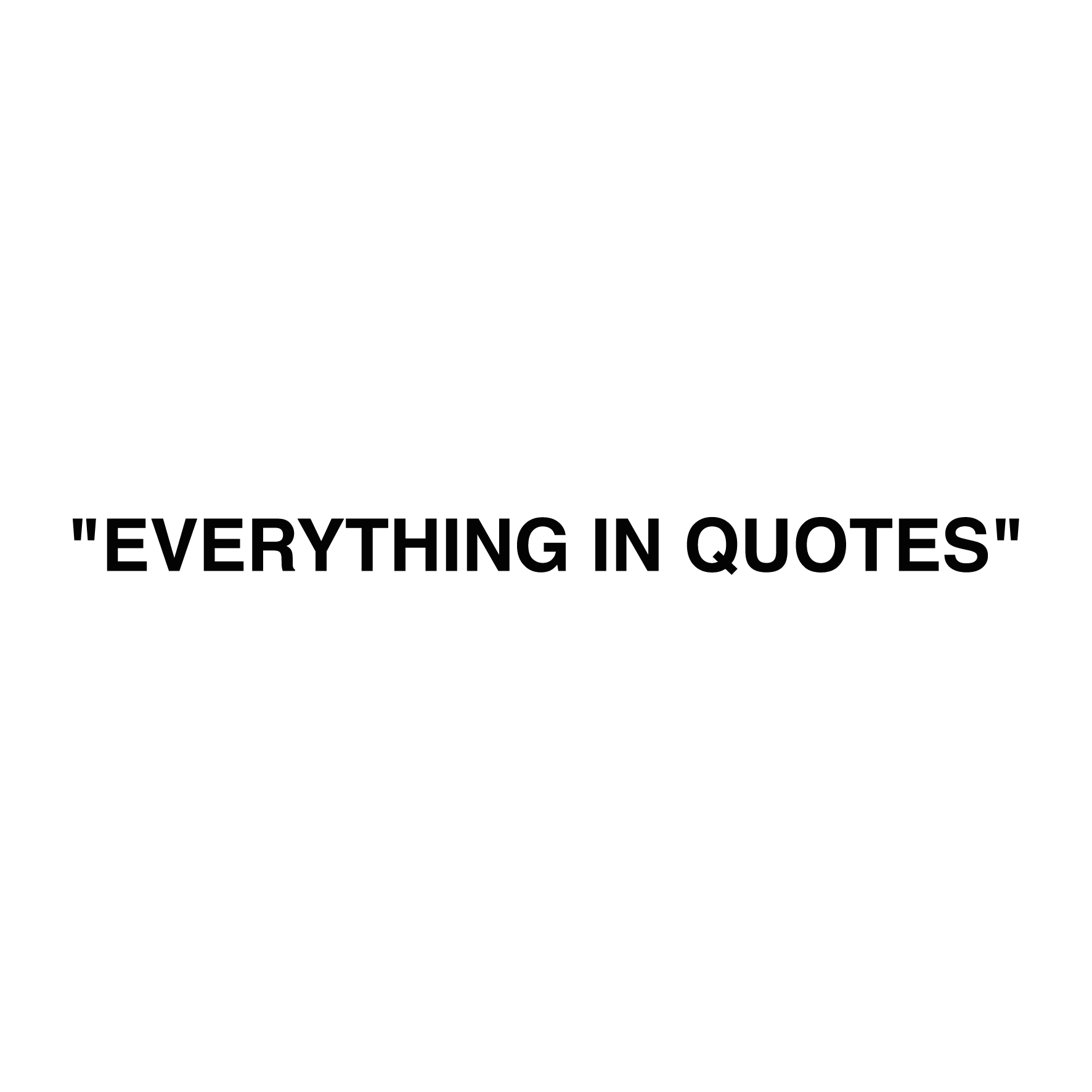 everything-in-quotes-texte